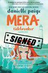 Mera Tidebreaker TP Signed By Danielle Paige