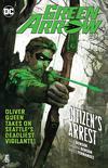 Green Arrow (Rebirth) Vol 7 Citizens Arrest TP