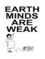 Earth Minds Are Weak #1 Mini-Comic