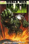 Hulk WWH World War Hulk TP
