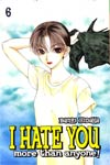 "I Hate You More Than Anyone Vol 6 TP  <font color=""#FF0000"" style=""font-weight:BOLD"">(CLEARANCE)</FONT>"