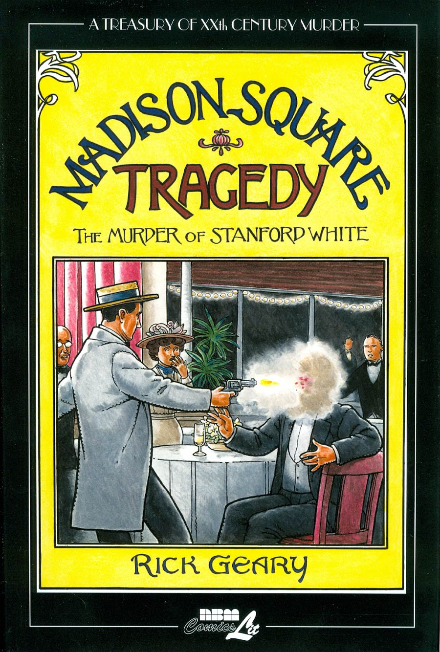 Treasury Of XXth Century Murder Madison Square Tragedy The Murder Of Stanford White HC