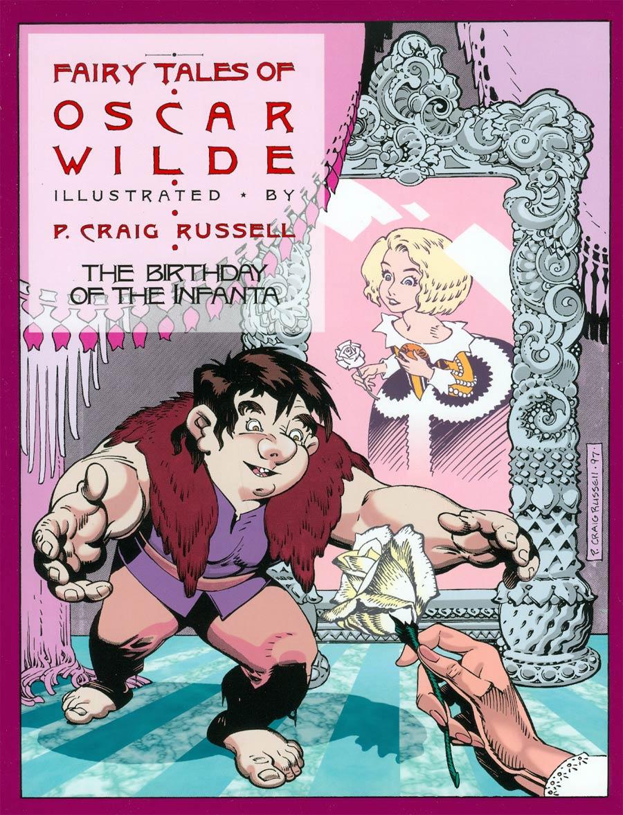 Fairy Tales Of Oscar Wilde Vol 3 The Birthday Of The Infanta TP