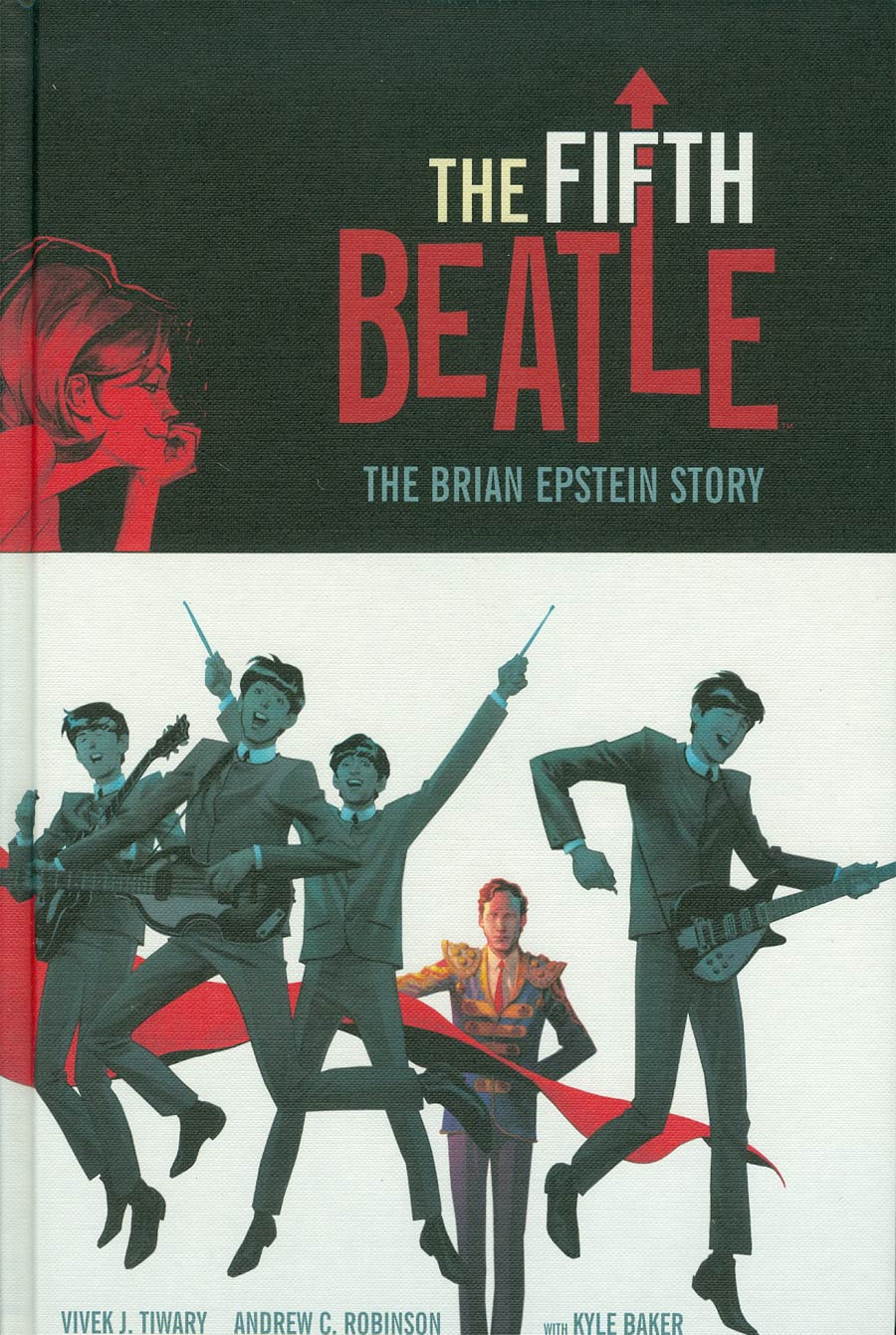 Fifth Beatle The Brian Epstein Story HC Collectors Edition