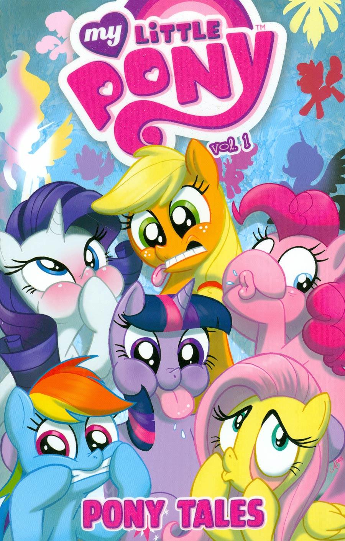 My Little Pony Pony Tales Vol 1 TP