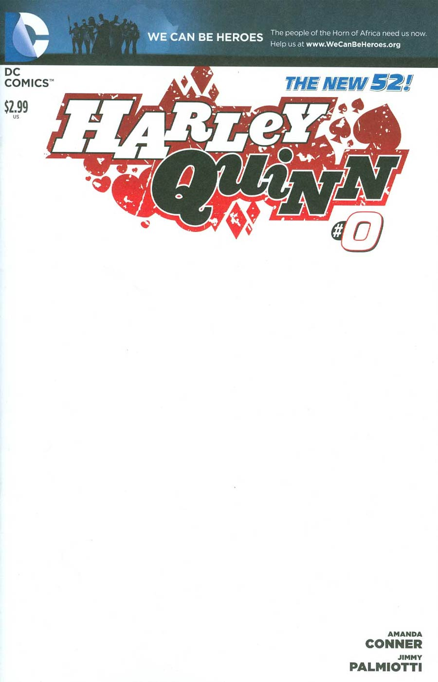 Harley Quinn Vol 2 #0 Cover B Variant We Can Be Heroes Blank Cover