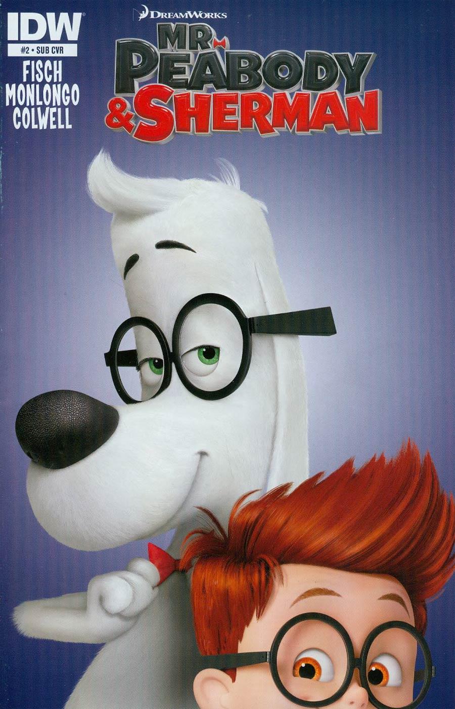 Mr Peabody & Sherman #2 Cover B Variant Movie Key Art Subscription Cover