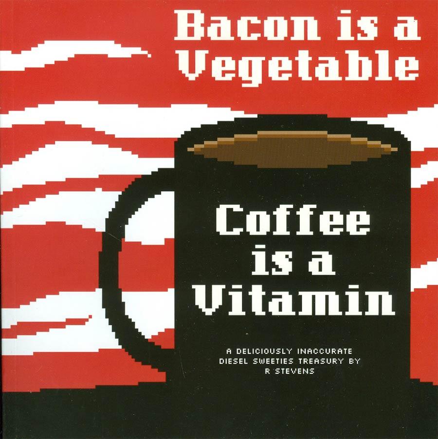 Diesel Sweeties Vol 2 Bacon Is A Vegetable Coffee Is A Vitamin TP