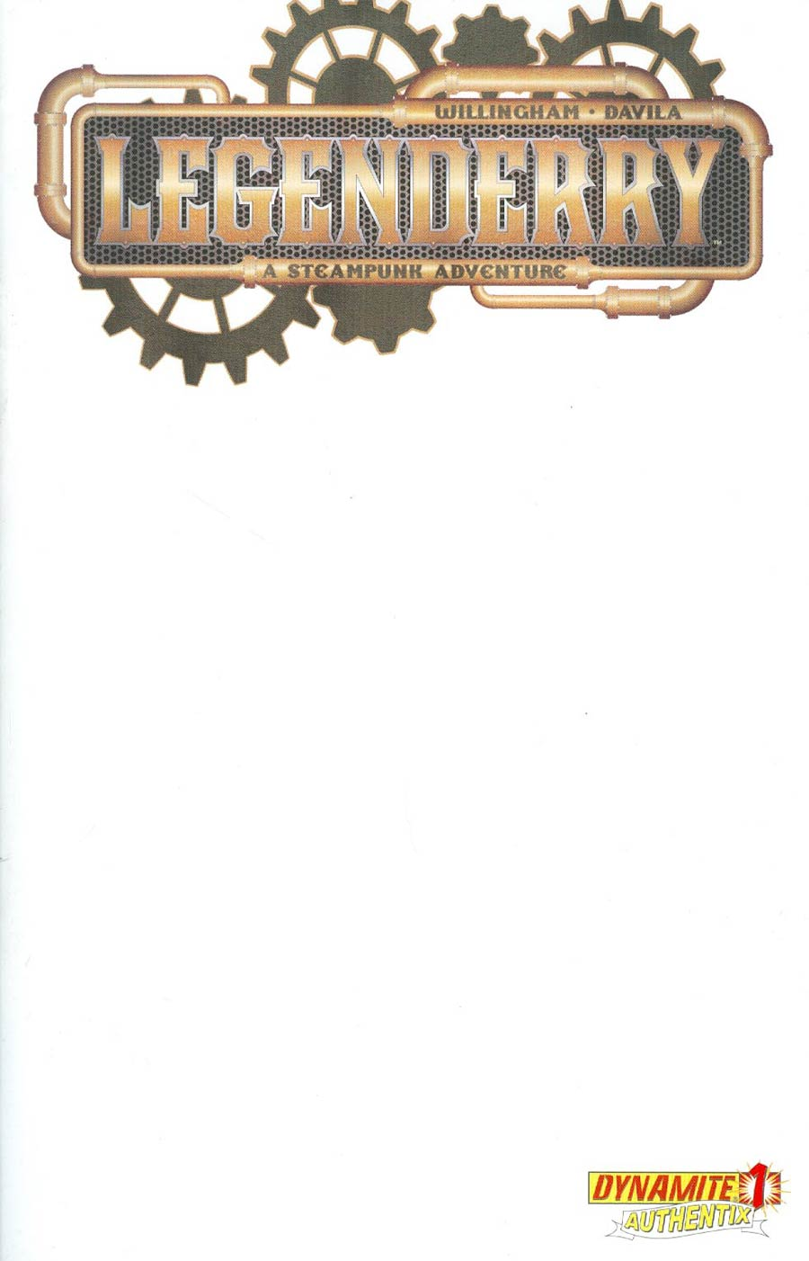 Legenderry A Steampunk Adventure #1 Cover B Variant Blank Authentix Cover