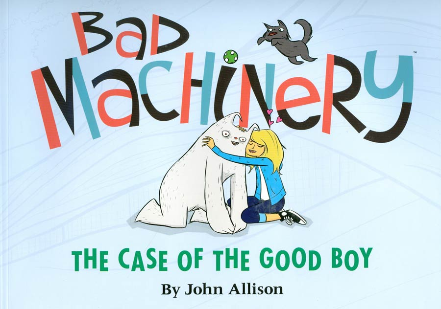 Bad Machinery Vol 2 Case Of The Good Boy GN