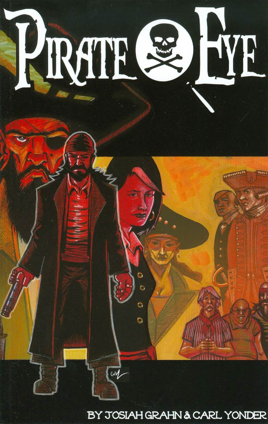 Pirate Eye Vol 1 Wretched Tales TP