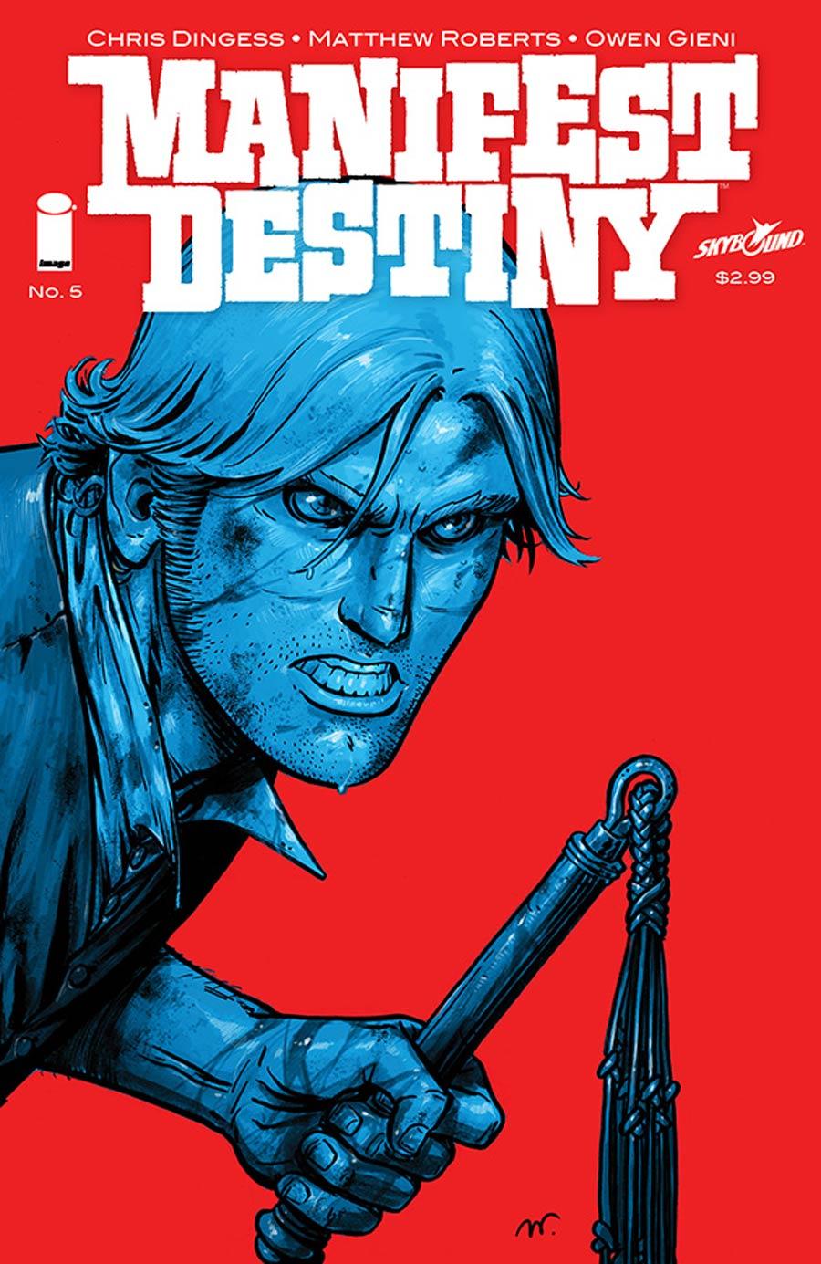 Manifest Destiny #5 Cover A 1st Ptg Regular Cover