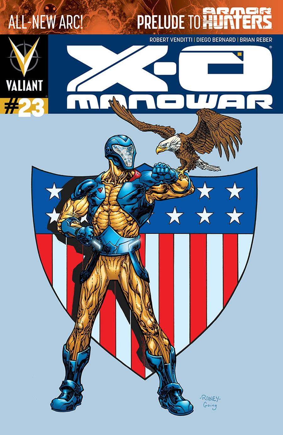 X-O Manowar Vol 3 #23 Cover B Variant Tom Raney Cover (Armor Hunters Prelude)