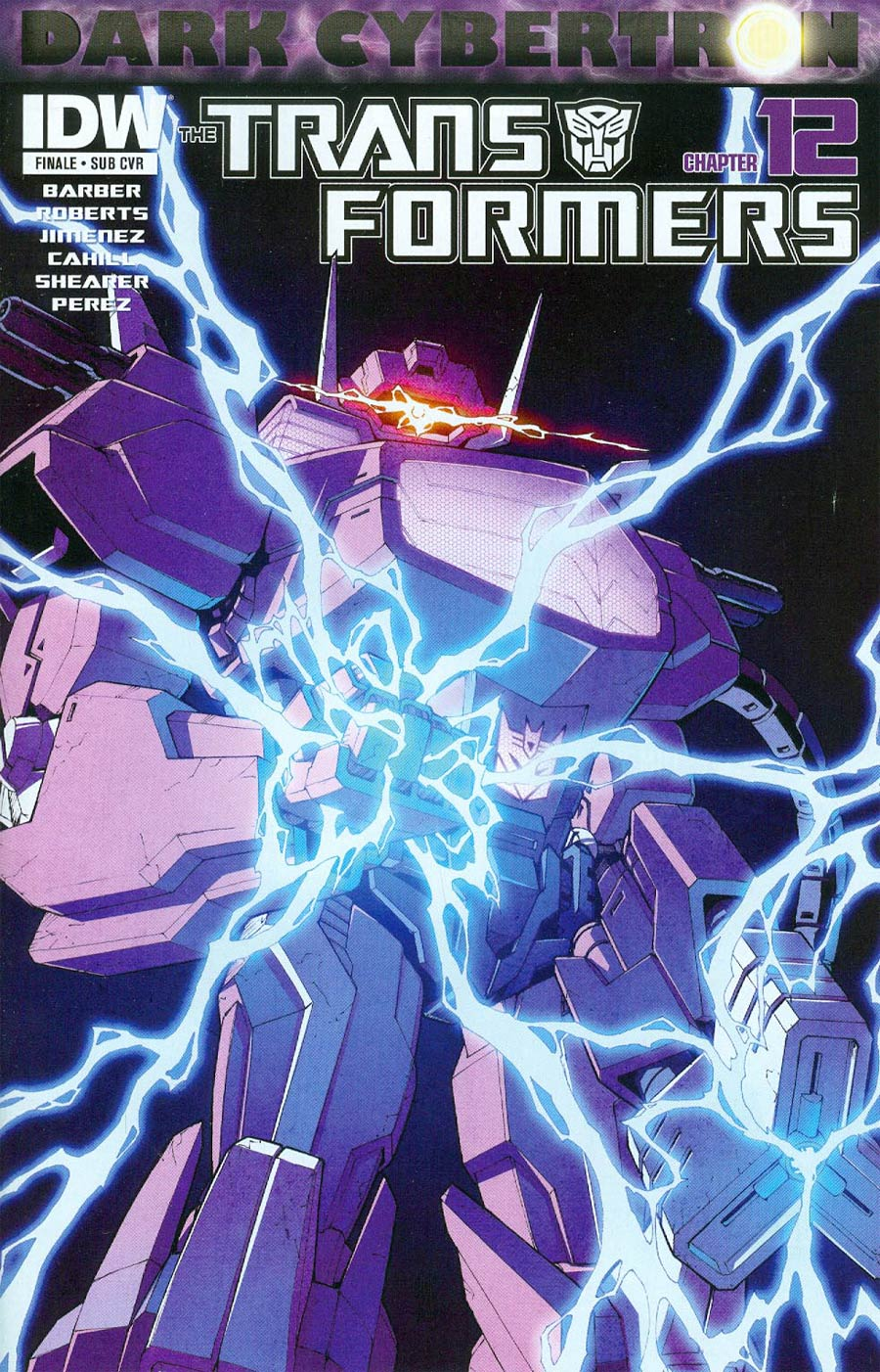 Transformers Dark Cybertron Finale Cover B Variant Casey W Coller Subscription Cover (Dark Cybertron Part 12)