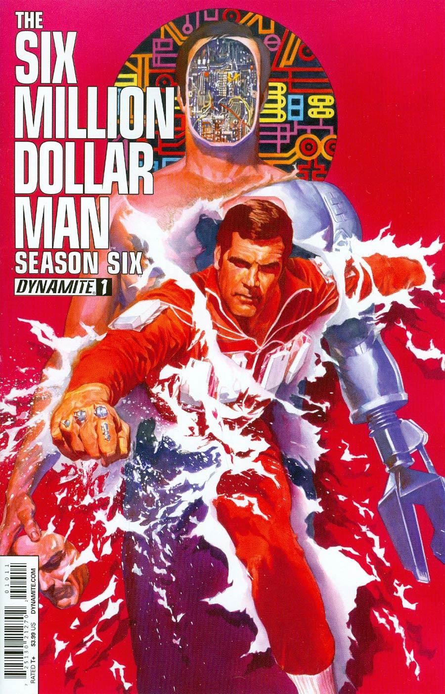 Six Million Dollar Man Season 6 #1 Cover A 1st Ptg Regular Alex Ross Cover