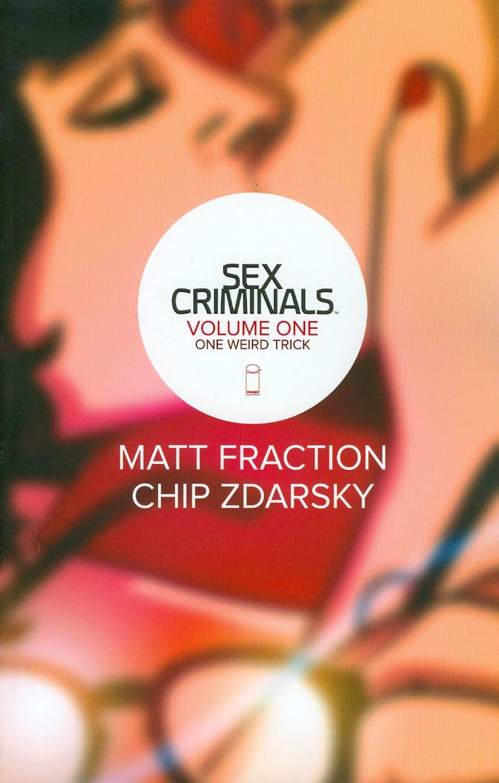 Sex Criminals Vol 1 One Weird Trick TP