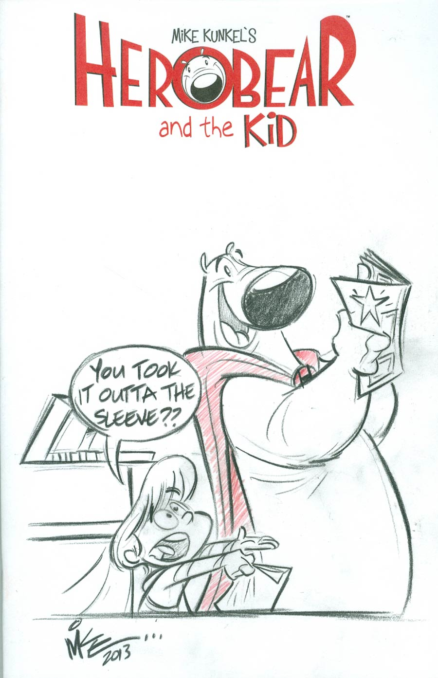 Herobear And The Kid Special #1 Cover D Incentive Mike Kunkel Original Hand-Drawn Sketch Variant Cover