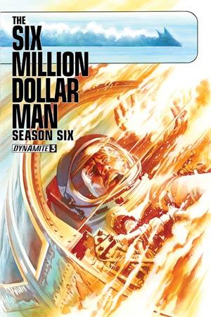 Six Million Dollar Man Season 6 #3 Cover A Regular Alex Ross Cover