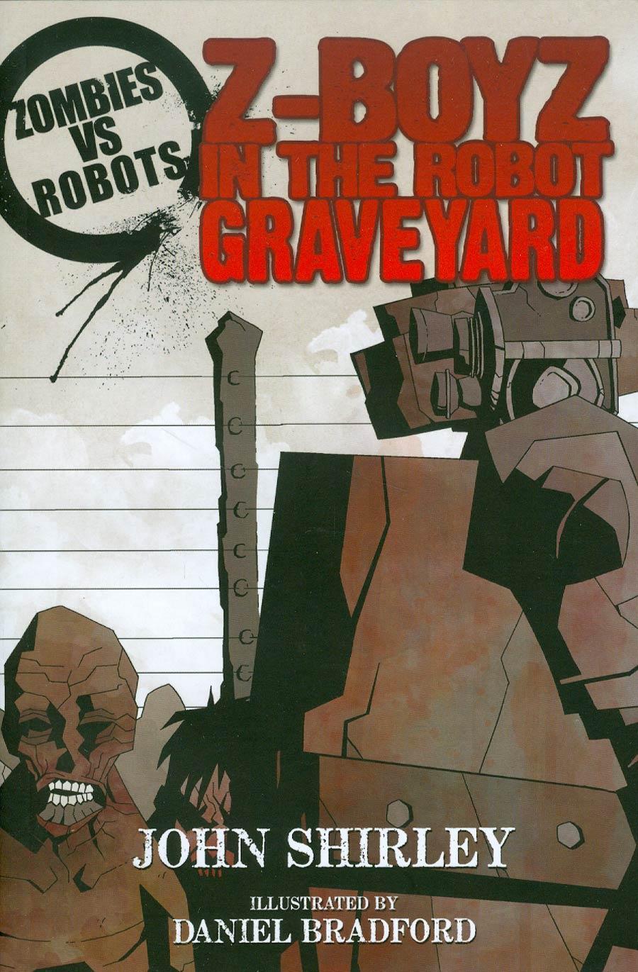 Zombies vs Robots Z-Boyz In The Robot Graveyard Prose TP