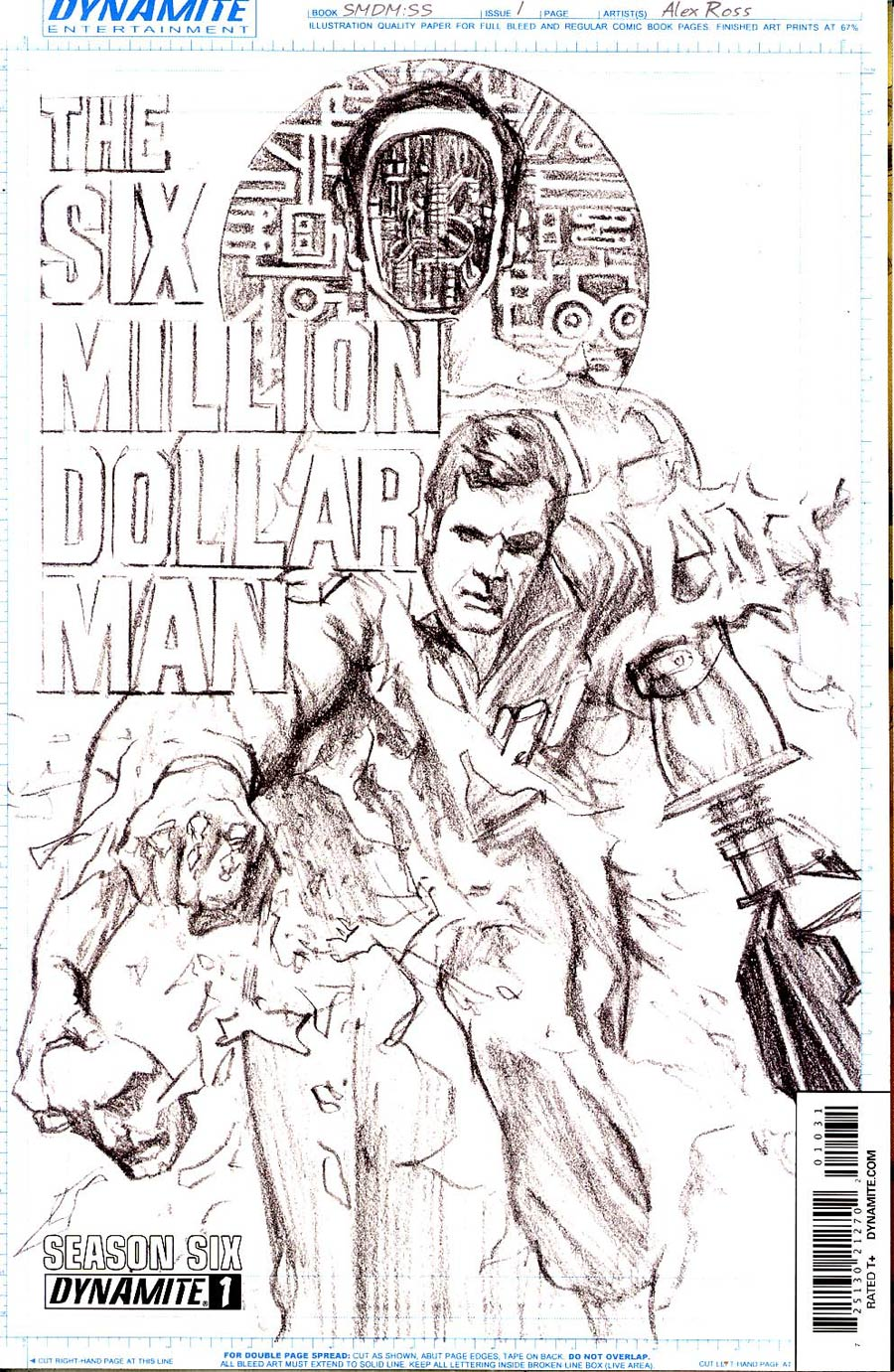 Six Million Dollar Man Season 6 #1 Cover G Incentive Alex Ross Art Board Cover