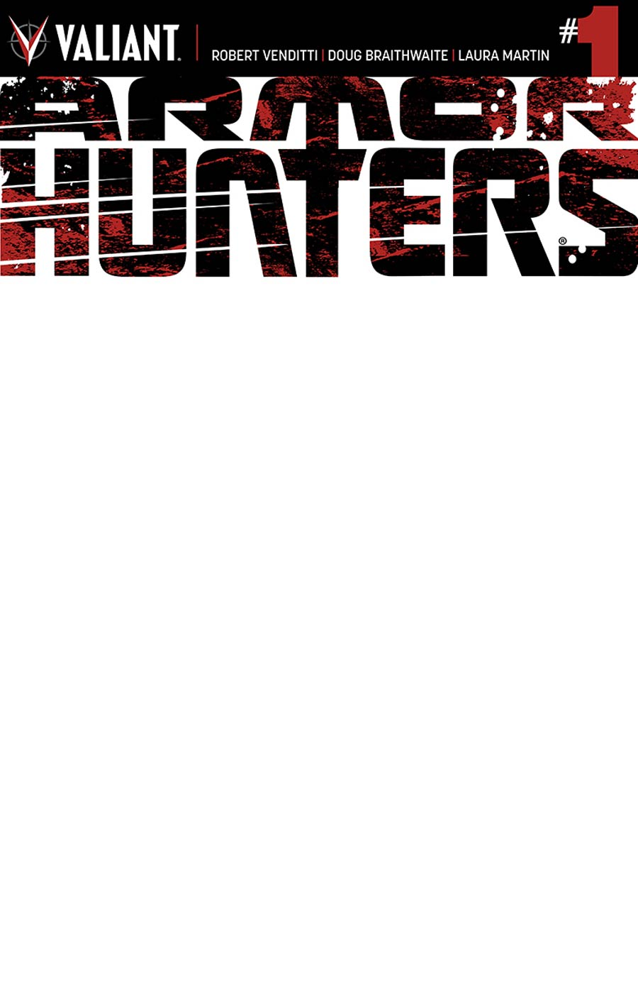 Armor Hunters #1 Cover B Variant Blank Cover