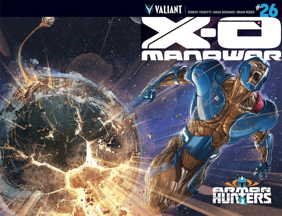 X-O Manowar Vol 3 #26 Cover A 1st Ptg Regular Clayton Crain Cover (Armor Hunters Tie-In)
