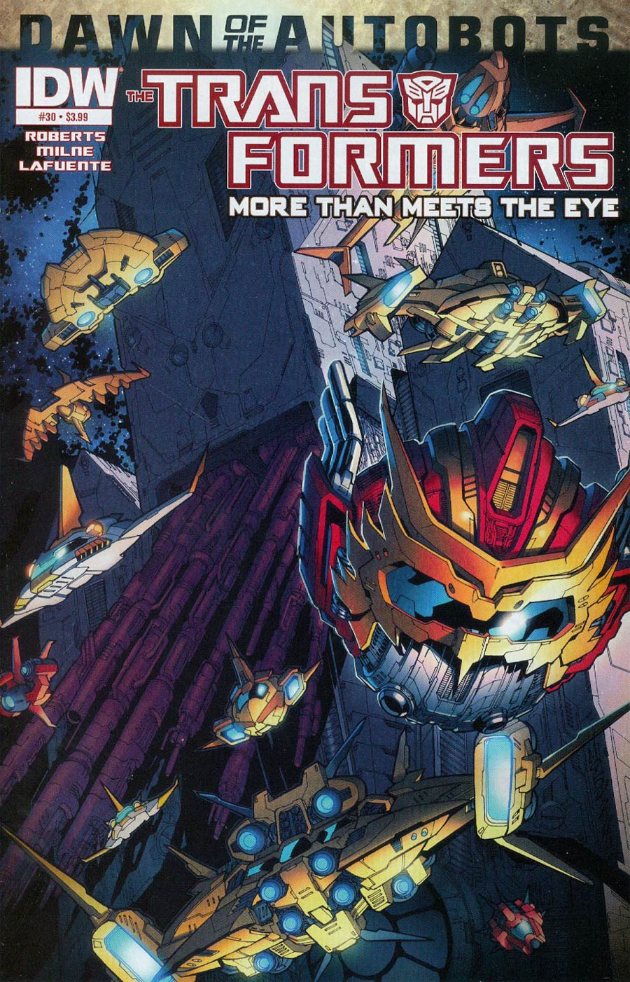 Transformers More Than Meets The Eye #30 Cover A Regular Alex Milne Cover (Dawn Of The Autobots Tie-In)