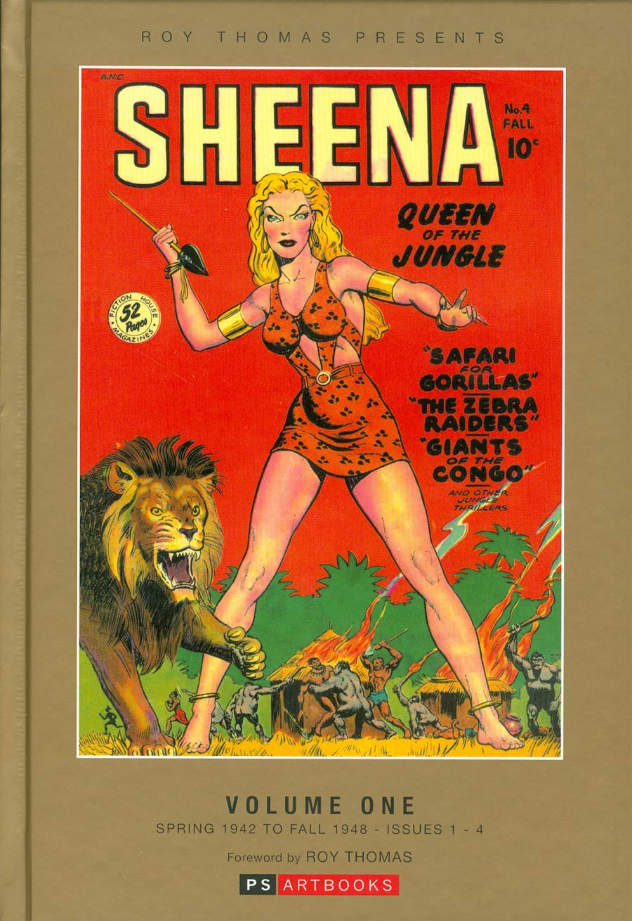 Roy Thomas Presents Sheena Queen Of The Jungle Vol 1 HC Bookshop Edition
