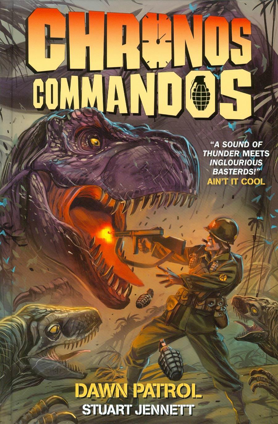 Chronos Commandos Vol 1 Dawn Patrol HC