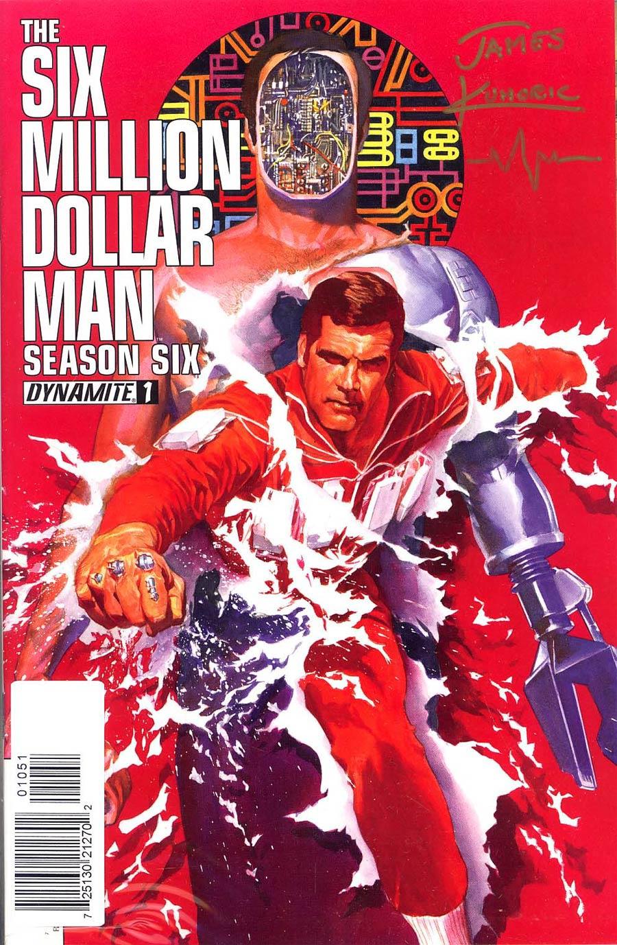 Six Million Dollar Man Season 6 #1 Cover I Incentive Gold Signature Series Signed By Jim Kuhoric