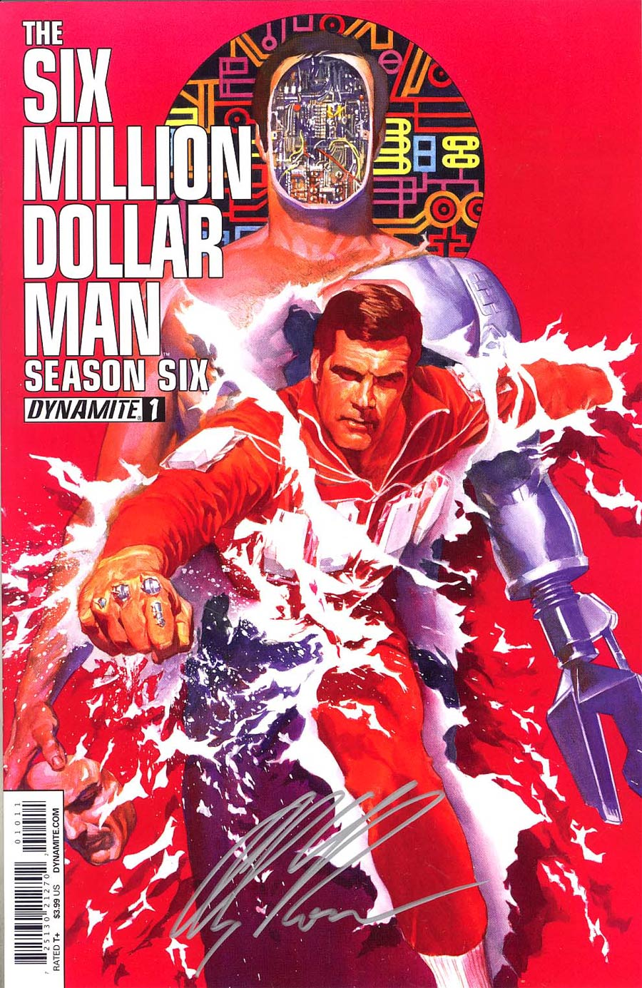 Six Million Dollar Man Season 6 #1 Cover J Incentive Silver Signature Series By Alex Ross