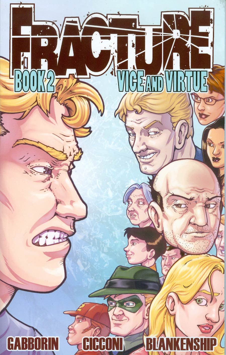 Fracture Vol 2 Vice And Virtue TP