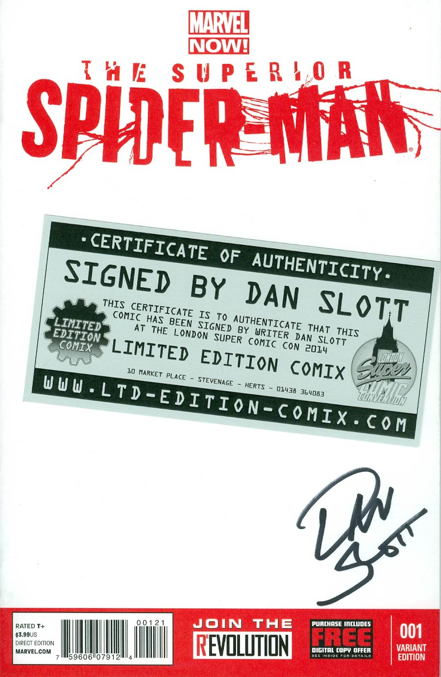Superior Spider-Man #1 Cover S Variant Blank Cover Signed By Dan Slott (Limited Edition Comix London Super Comic Con 2014)