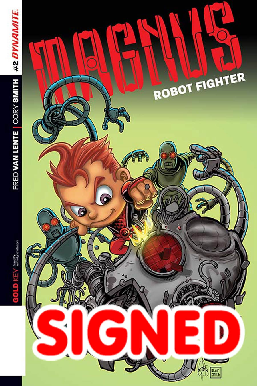 Magnus Robot Fighter Vol 4 #2 Cover F Incentive Ken Haeser Lil Magnus Variant Cover Signed By Fred Van Lente