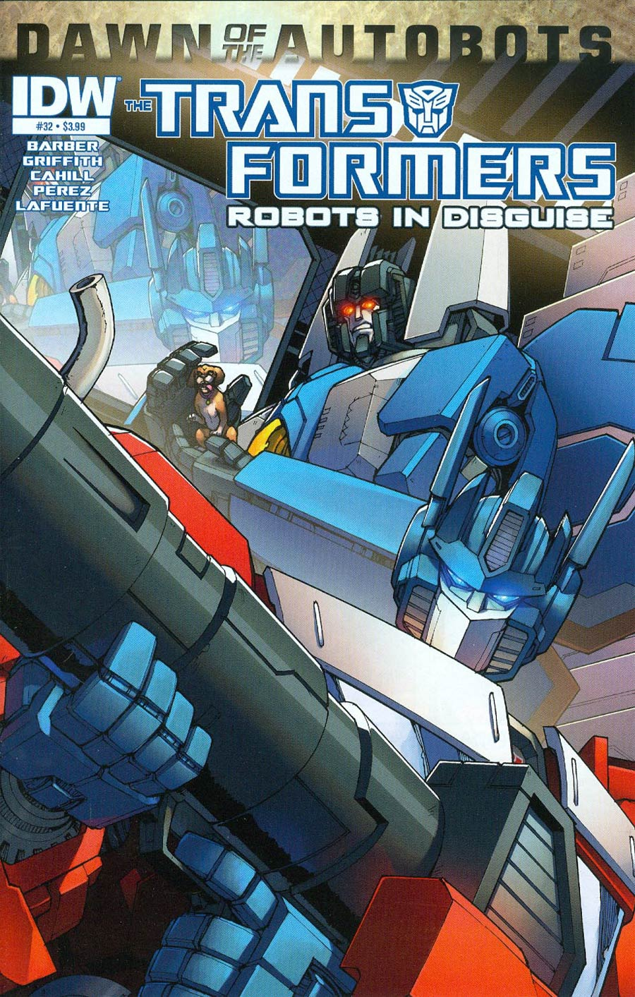 Transformers Robots In Disguise #32 Cover A Regular Andrew Griffith Cover (Dawn Of The Autobots Tie-In)