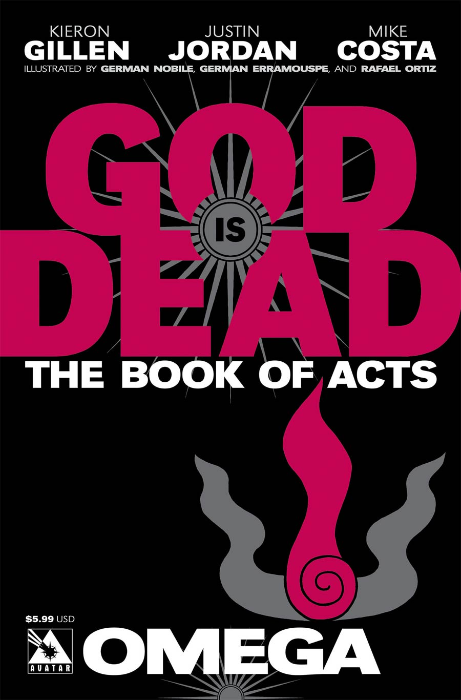 God Is Dead Book Of Acts Omega Cover A Regular Cover