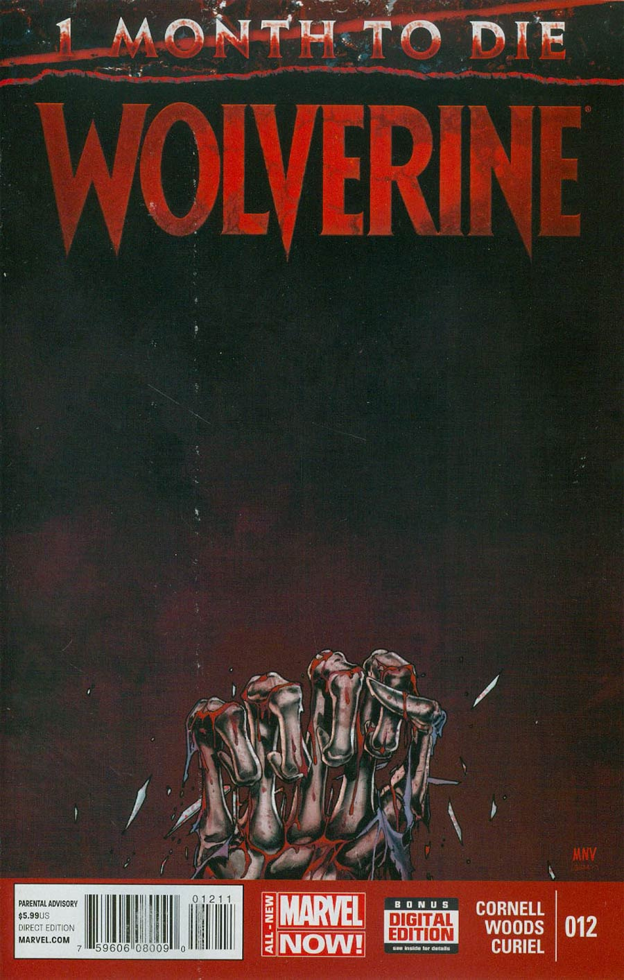 Wolverine Vol 6 #12 Cover A 1st Ptg Regular Steve McNiven Cover (3 Months To Die Part 5)