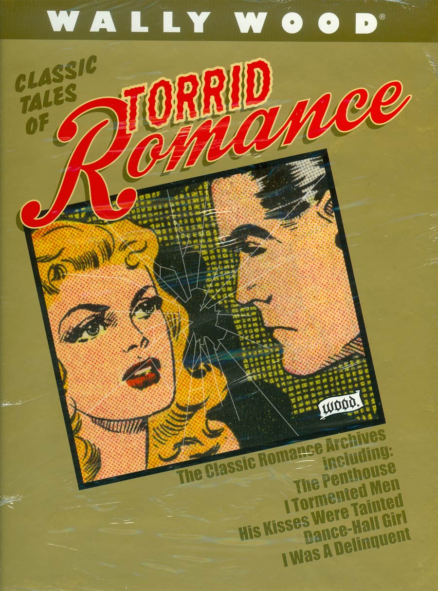 Wally Wood Classic Tales Of Torrid Romance HC Deluxe Slipcased Edition