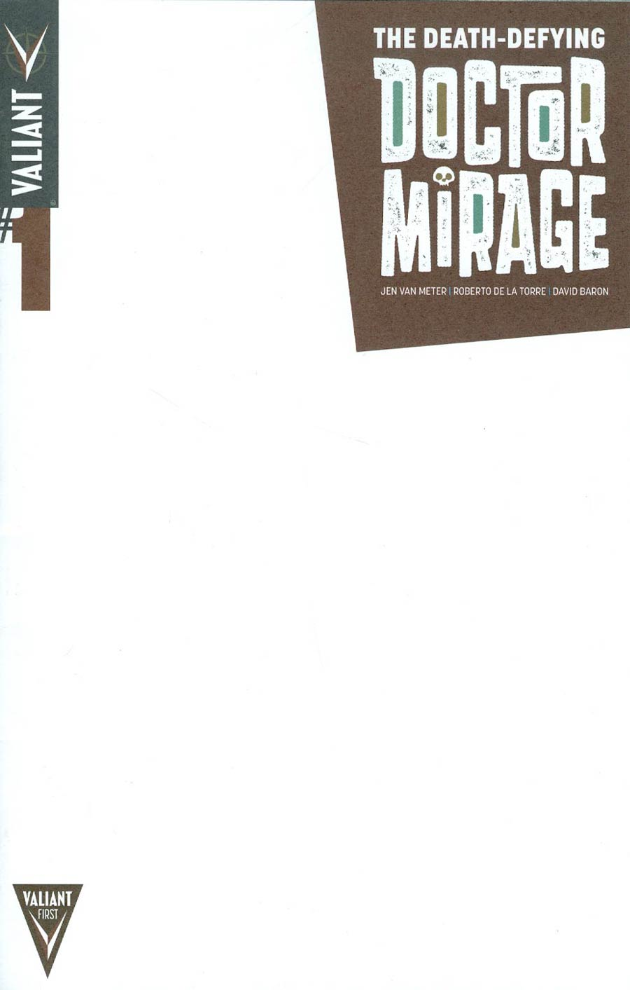 Death-Defying Doctor Mirage #1 Cover B Variant Blank Cover