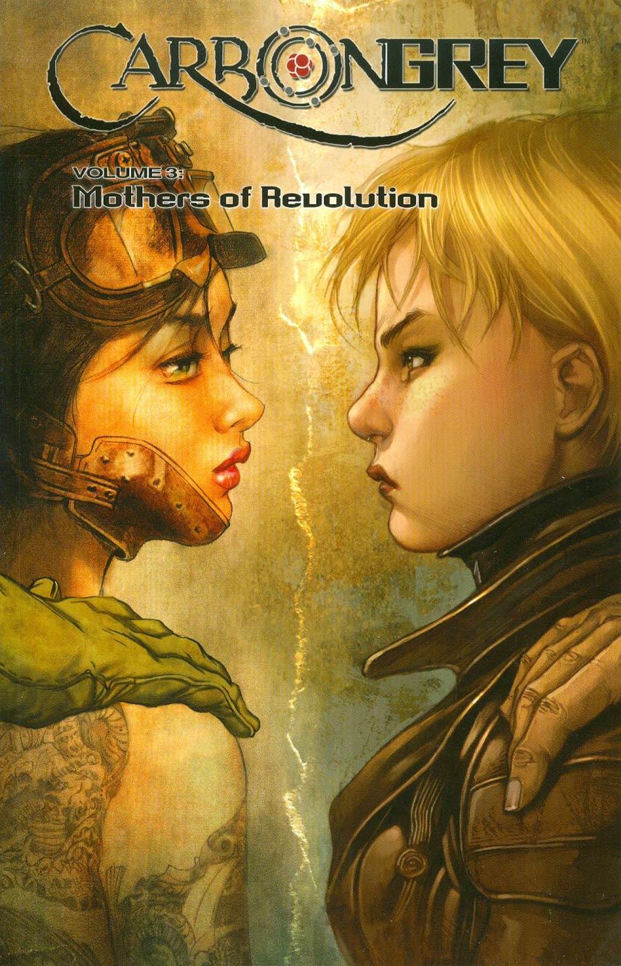 Carbon Grey Vol 3 Mothers Of Revolution TP