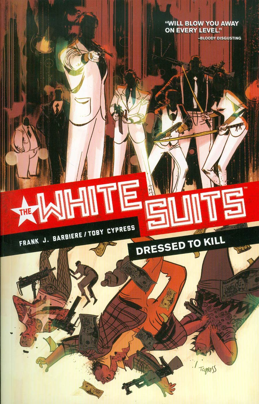 White Suits Vol 1 Dressed To Kill TP