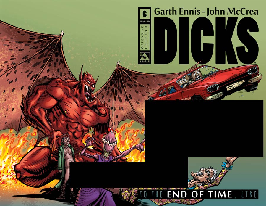 Dicks End Of Time #6 Cover B Offensive Cover