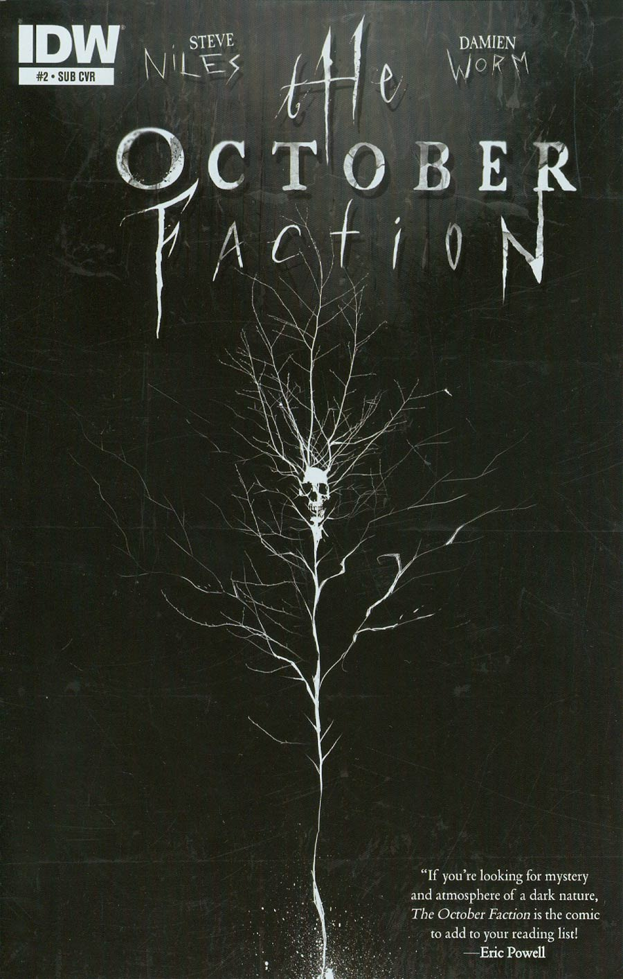 October Faction #2 Cover B Variant Damien Worm Subscription Cover