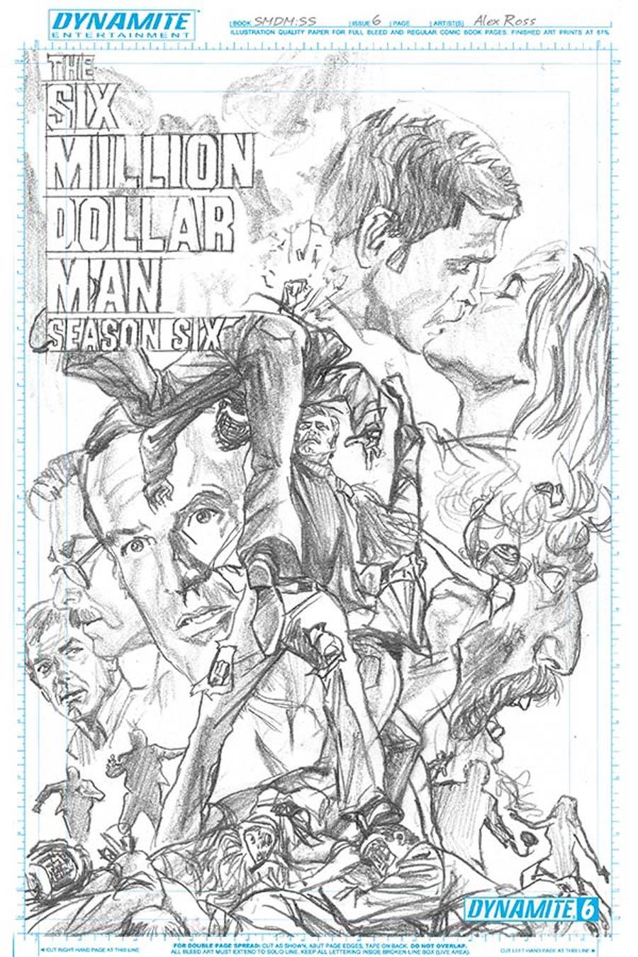 Six Million Dollar Man Season 6 #6 Cover D Incentive Alex Ross Art Board Cover