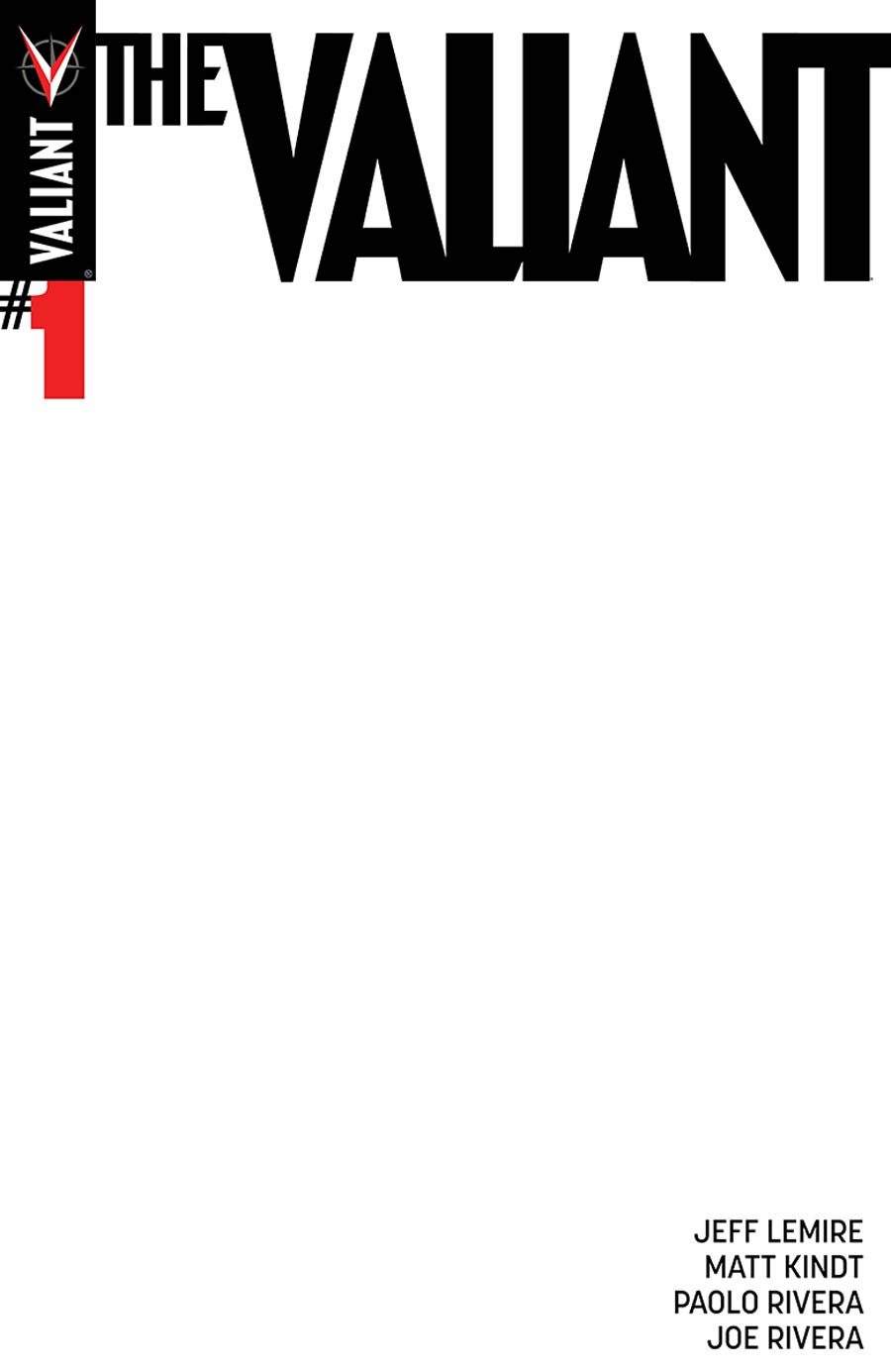 The Valiant #1 Cover B Variant Blank Cover
