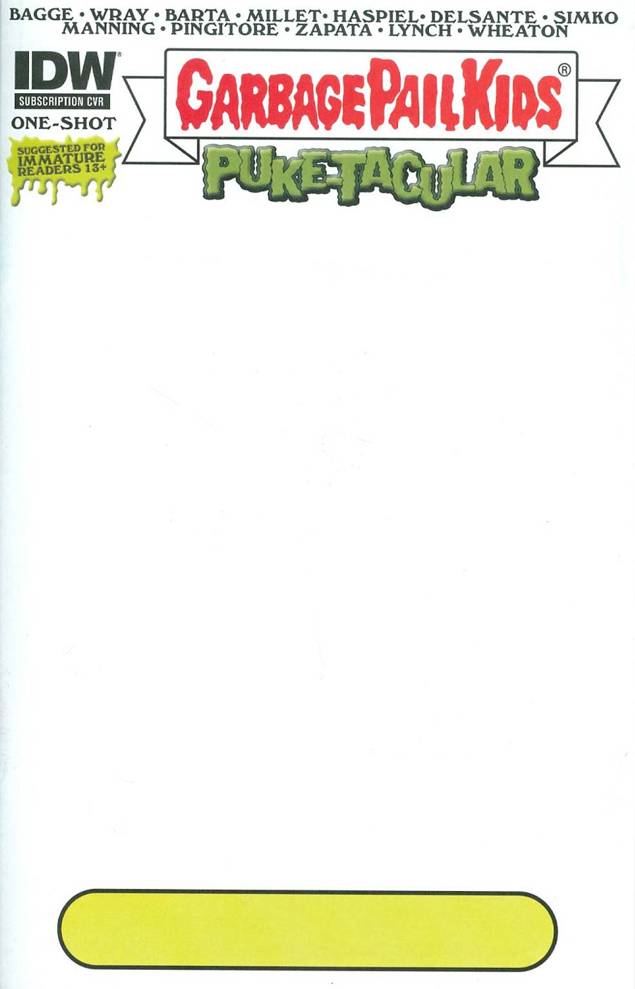 Garbage Pail Kids Comic Book Puke-Tacular #1 Cover B Variant Blank Subscription Cover