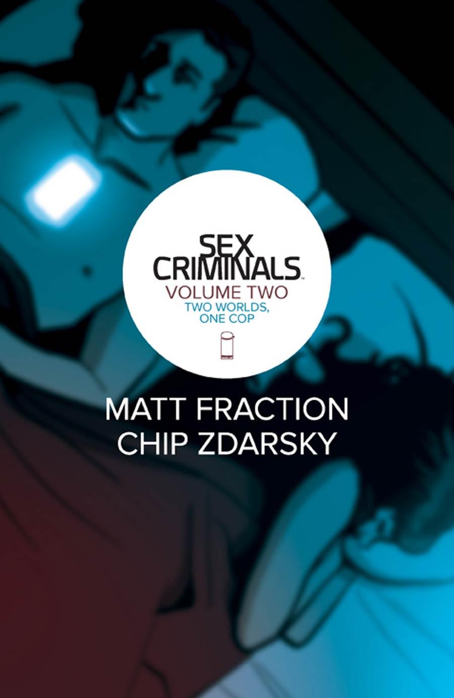 Sex Criminals Vol 2 Two Worlds One Cop TP