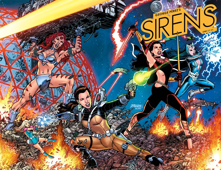 George Perezs Sirens #1 Cover A Regular George Perez Wraparound Right Cover