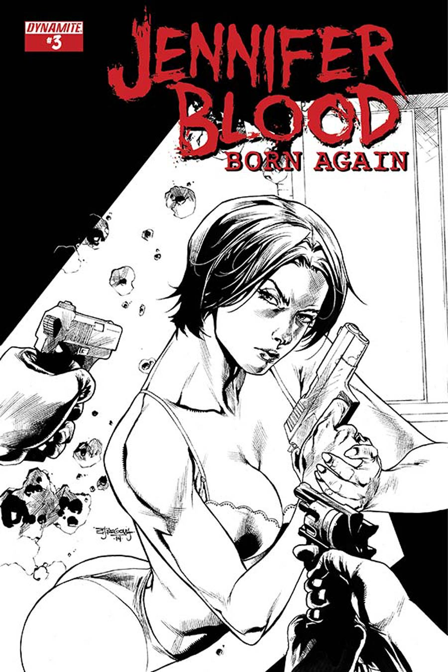 Jennifer Blood Born Again #3 Cover B Incentive Stephen Segovia Black & White Cover