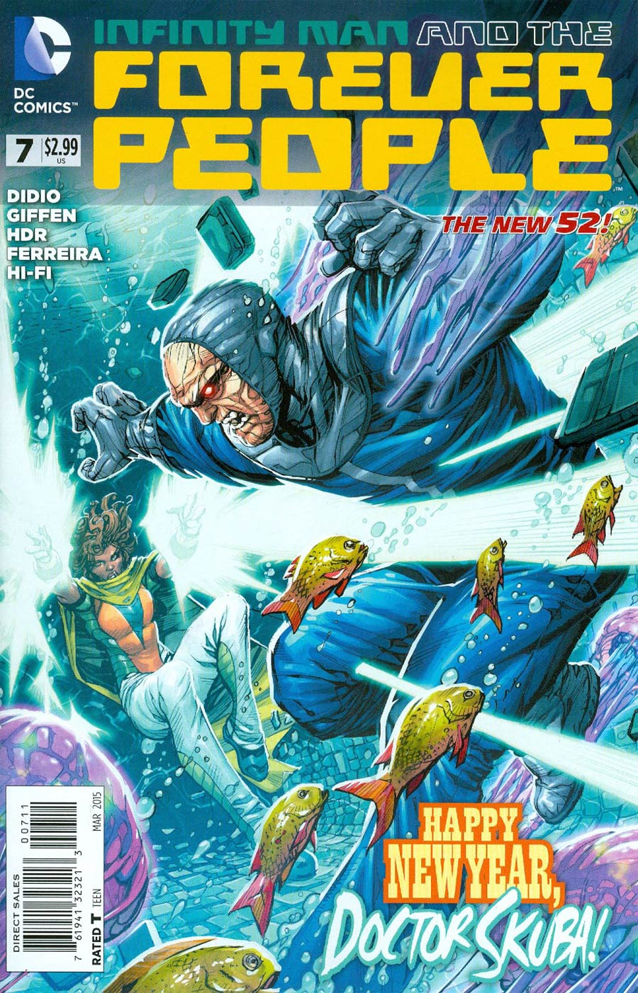 Infinity Man And The Forever People #7